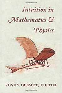 Intuition in Mathematics and Physics
